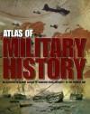 Atlas of Military History - Parragon Books