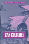 Car Cultures - Daniel Miller