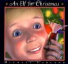 AN Elf for Christmas - Michael Garland