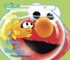 Elmo and Dorothy: Friends Forever! (Sesame Street) (Sesame Street (Random House)) - Ruth Anne Tieman, Tom Brannon