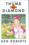 Thumb on a Diamond - Ken Roberts, Leanne Franson
