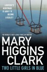 Two Little Girls in Blue - Mary Higgins Clark