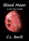Blood Moon - C.L. Bevill
