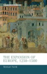 The Expansion of Europe, 1250-1500 - Michael North