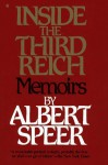 Inside the Third Reich - Albert Speer, Richard Winston, Clara Winston