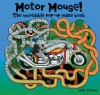 Motor Mouse: Incredible Pop-Up Maze Book - John O'Leary