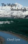 The Mighty Mendenhall - Cheryl Lynn