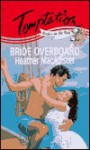 Bride Overboard - Heather MacAllister