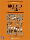 Speak of the Devil - Richard Hawke, Paul Michael