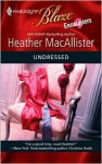 Undressed - Heather MacAllister