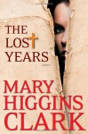 The Lost Years (Audio) - Mary Higgins Clark
