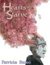 Hearts Starve - Patricia Russo