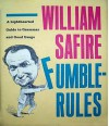 Fumblerules: A lighthearted guide to grammar and good usage - William Safire