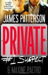 Private: #1 Suspect - Maxine Paetro, James Patterson