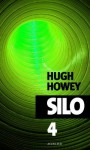 Silo - épisode 4 (Exofictions) (French Edition) - Hugh Howey, Yoann Gentric