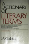 A Dictionary of Literary Terms - J.A. Cuddon