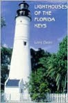 Lighthouses of the Florida Keys: A Short History and Guide - Love Dean