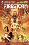 The Fury of Firestorm: The Nuclear Men, Vol. 1: God Particle - Ethan Van Sciver, Gail Simone