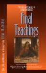 The Life and Ministry of Jesus Christ: Final Teachings (Life and Ministry of Jesus Christ - The Navigators, The Navigators, Matt Bell
