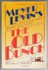 The Old Bunch - Meyer Levin