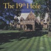 The 19th Hole: Architecture of the Golf Clubhouse - Richard Diedrich, Jack Nicklaus