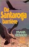 De Santaroga barrière - Frank Herbert