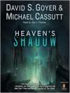 Heaven's Shadow (MP3 Book) - David S. Goyer, Michael Cassutt, Joe J. Thomas