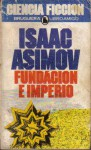 Fundacion E Imperio (Fundacion, #2) - Isaac Asimov