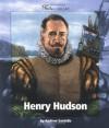 Henry Hudson (Watts Library: Exploration) - Andrew Santella