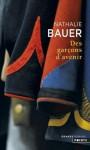 Des garçons d'avenir - Nathalie Bauer
