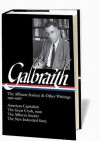 The Affluent Society and Other Writings, 1952-1967 - John Kenneth Galbraith, James K. Galbraith