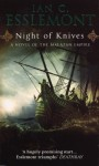 Night Of Knives: A Novel Of The Malazan Empire - Ian C. Esslemont