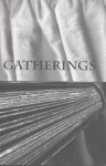 Gatherings: A Collection of North Carolina Poetry - Kathryn Stripling Byer