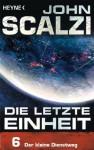 Die letzte Einheit, Episode 6: - Der kleine Dienstweg (German Edition) - John Scalzi, Bernhard Kempen