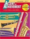 Accent on Achievement, Bk 2: E-Flat Alto Saxophone (Book & CD) - John O'Reilly, Mark Williams