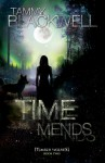 Time Mends - Tammy Blackwell