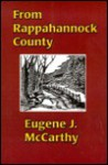 From Rappahannock County - Eugene J. McCarthy, Barbara S. Bockman, James Gannon