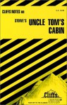 Cliffs Notes on Stowe's Uncle Tom's Cabin - Gary Carey