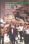 The Near East Since the First World War: A History to 1995 - Malcolm Yapp