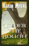Under the Bough - A Virginian in Elfland (The Hounds of Annwn) - Karen Myers