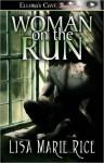 Woman On the Run - Lisa Marie Rice
