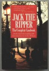 Jack the Ripper: The Complete Casebook - Donald Rumbelow, Colin Wilson