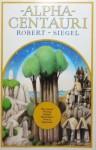 Alpha Centauri - Robert Siegel