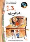 13. skrytka - Kalina Jerzykowska, Wojciech Karwacki