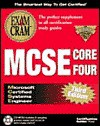 MCSE Core Four Exam Cram Pack Adaptive Testing Edition: Exam: 70-067, 70-068, 70-073, 70-058 - Ed Tittel, James Michael Stewart, Kurt Hudson