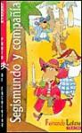 Segismundo y compañía - Fernando Lalana