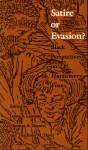 Satire or Evasion?: Black Perspectives on Huckleberry Finn - James S. Leonard, Thadious M. Davis, Thomas Tenney