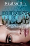Burning Blue - Paul Griffin