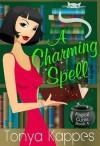A Charming Spell - Tonya Kappes