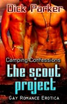 The Scout Project - Dick Parker